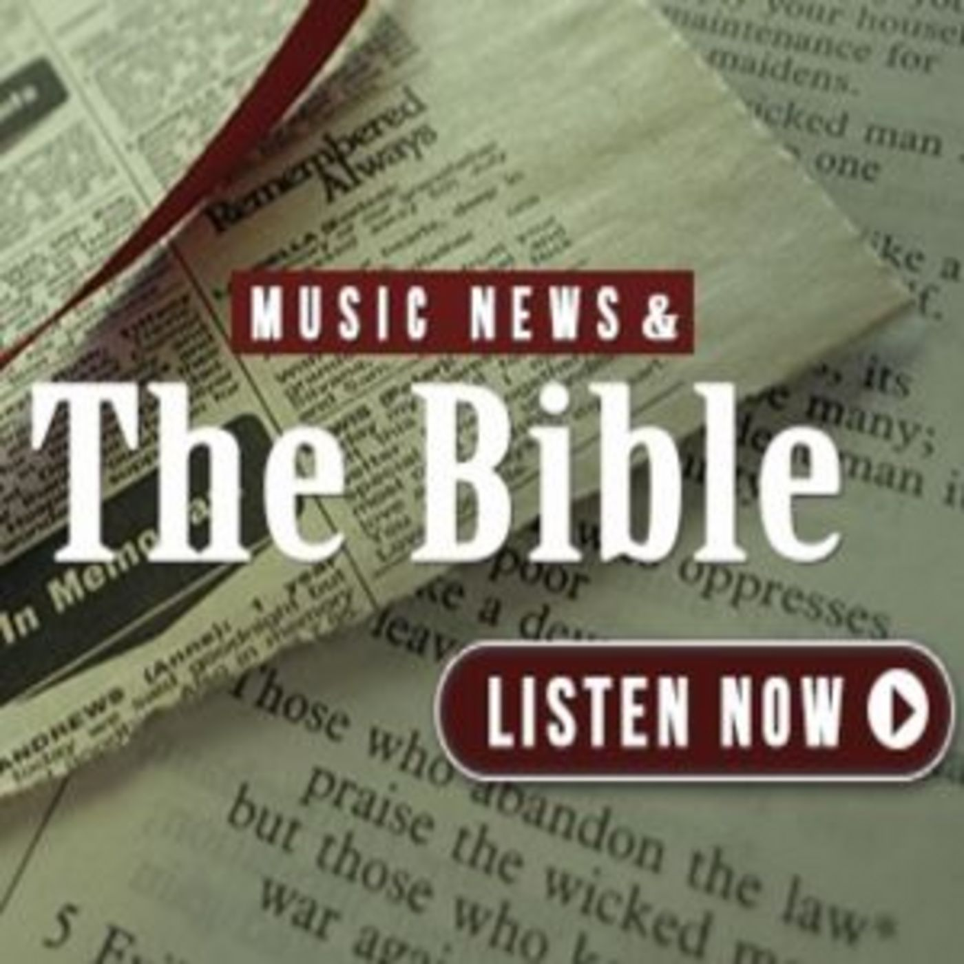 Music News and the Bible.